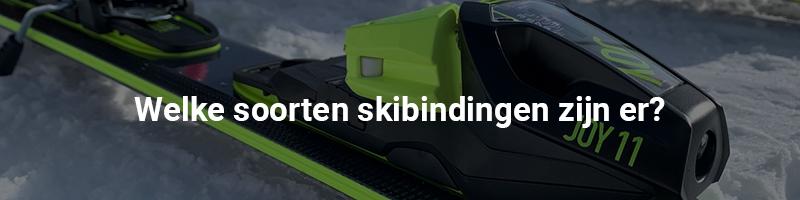Welke soorten skibindingen zijn er
