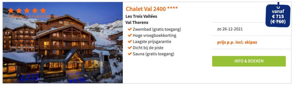 aanbieding Chalet Val 24000 **** wintersport kerstvakantie